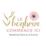 Le Bonheur Commence Ici – Wedding Planner La Rochelle